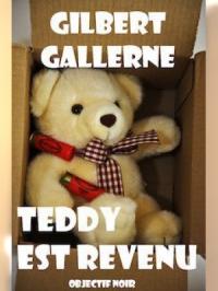 Teddy est revenu
