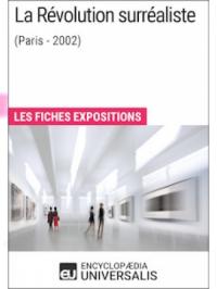 La Révolution surréaliste (Paris - 2002)