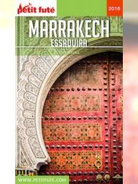 Marrakech 2016 Petit Futé (avec cartes, photos + avis des lecteurs)