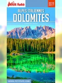 Alpes italiennes et Dolomites 2016-2017 Petit Futé (avec cartes, photos + avis des lecteurs)
