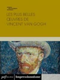 Les plus belles œuvres de Vincent Van Gogh