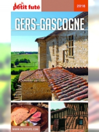 Gers - Gascogne 2016-2017 Petit Futé (avec photos et avis des lecteurs)