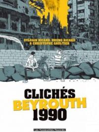 Clichés - Beyrouth 1990