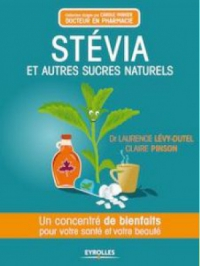 Stévia et autres sucres naturels