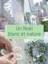 Un Noël blanc et nature
