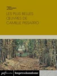 Les plus belles œuvres de Camille Pissarro