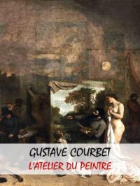 Enquête d'art : Gustave Courbet, L'atelier du peintre